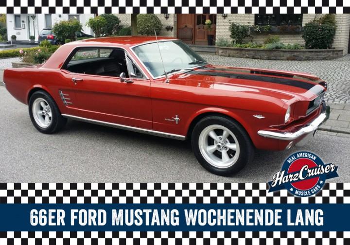 66er Mustang Wochenende lang - Freitag bis Montag