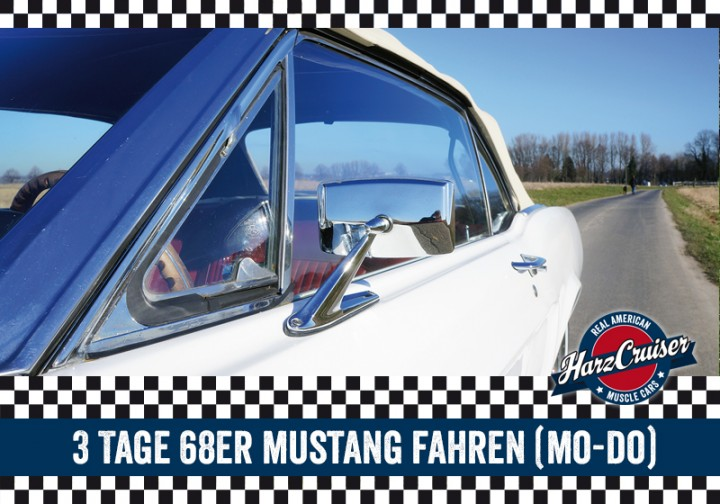 3 Tage 68er Ford Mustang fahren (Mo - Do)