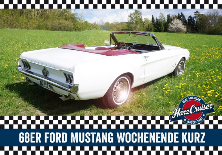 68er Mustang Wochenende kurz - Samstag bis Montag