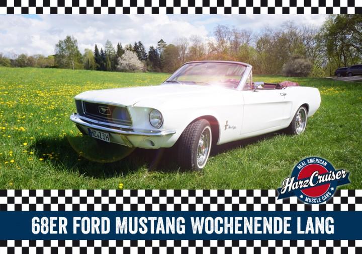 68er Mustang Wochenende lang - Freitag bis Montag