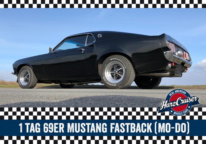 1 Tag 69er Mustang Fastback fahren (Mo-Do)