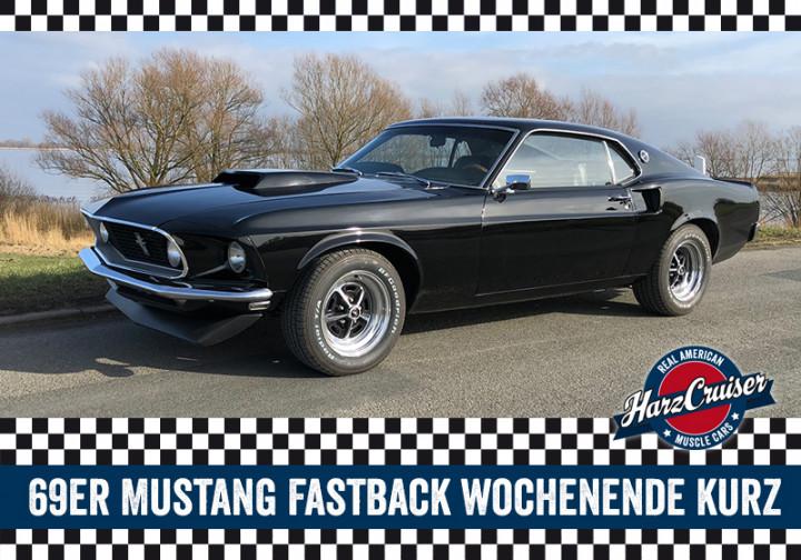 69er Mustang Fastback Wochenende kurz - Samstag bis Montag