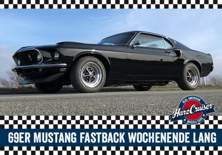 69er Mustang Fastback Wochenende lang - Freitag bis Montag