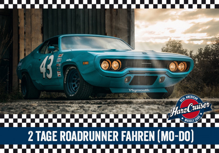 2 Tage Plymouth Roadrunner (Mo - Do)