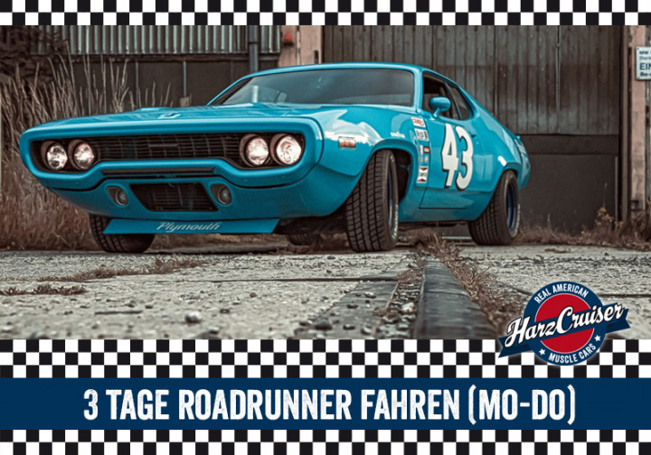 3 Tage Plymouth Roadrunner (Mo-Do)