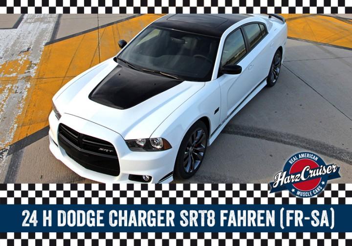 24 Stunden Dodge Charger SRT8 fahren (Fr-Sa)