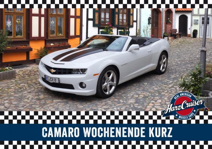 Camaro Wochenende kurz - Samstag bis Montag